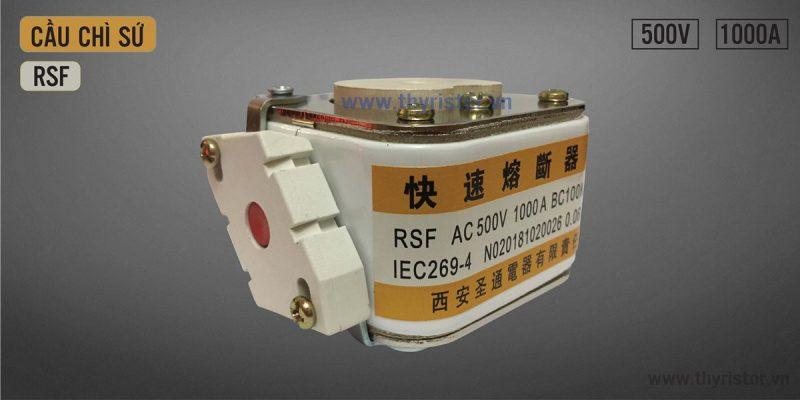 Cầu chì RSF 500V 1000A